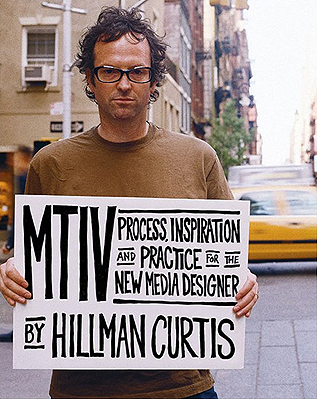 Thank you Hillman Curtis