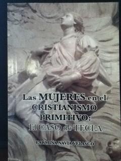 Las Mujeres en el Cristianismo Primitive El caso de Tecla
