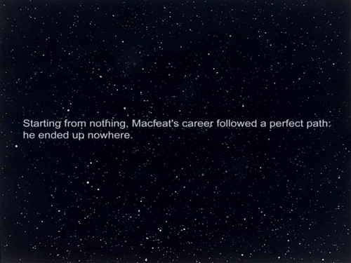 Starting from nothing, Macfeat's career followed a perfect path- he ended up nowhere. by Michael Macfeat