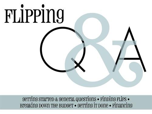 flipping Q&A