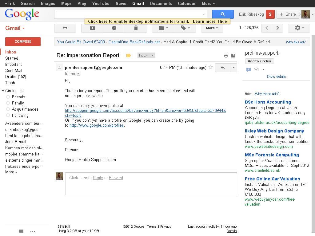 fc7f221c Google slettet en falsk profil, som noen hadde opprettet i mitt navn, hos  dem