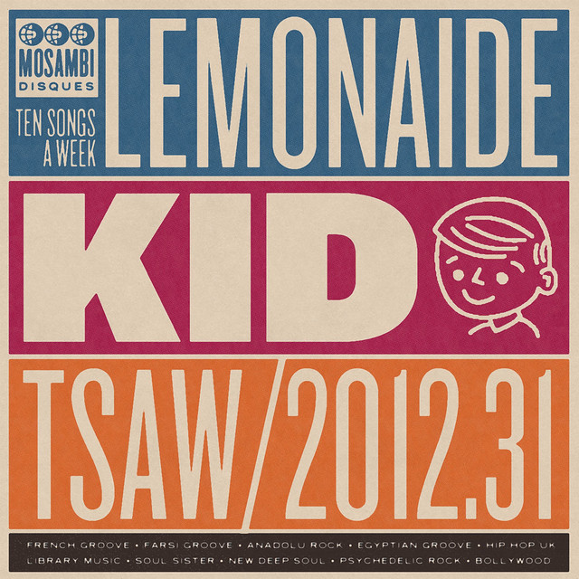 TSAW2012.31 • Lemonaide Kid