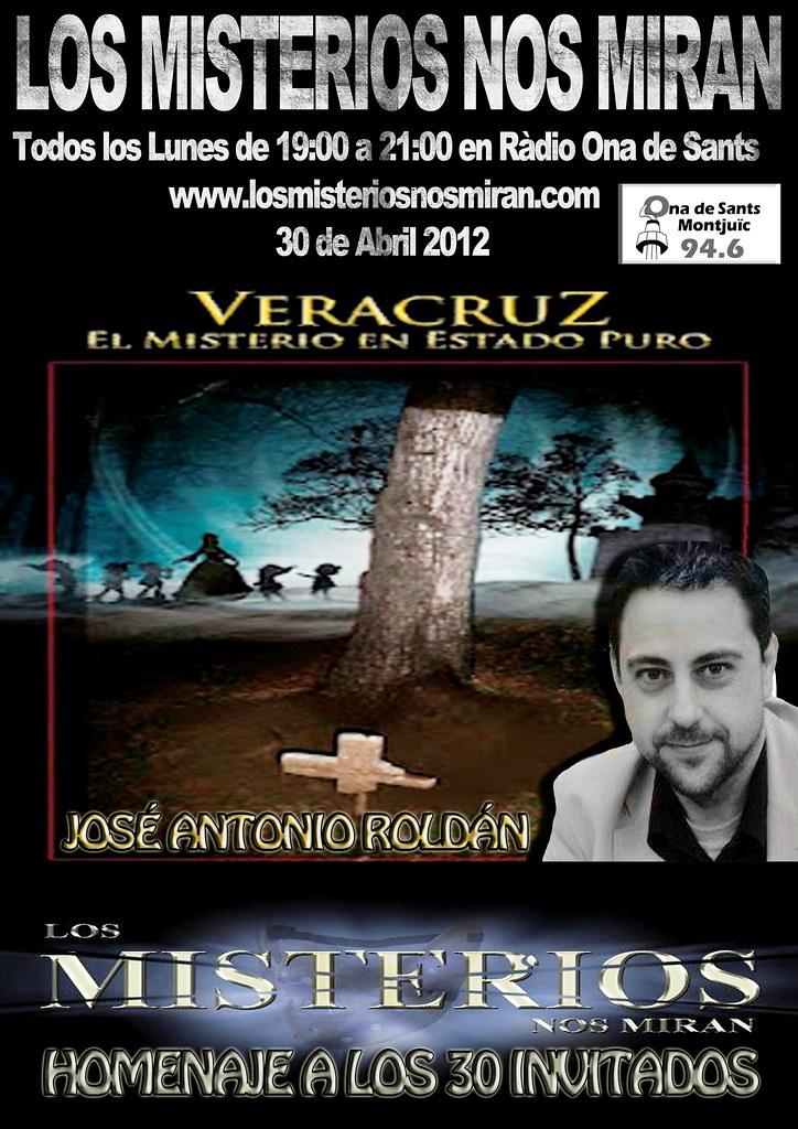 Programa 30: Veracruz, el misterio en estado puro con José A. Roldán 1