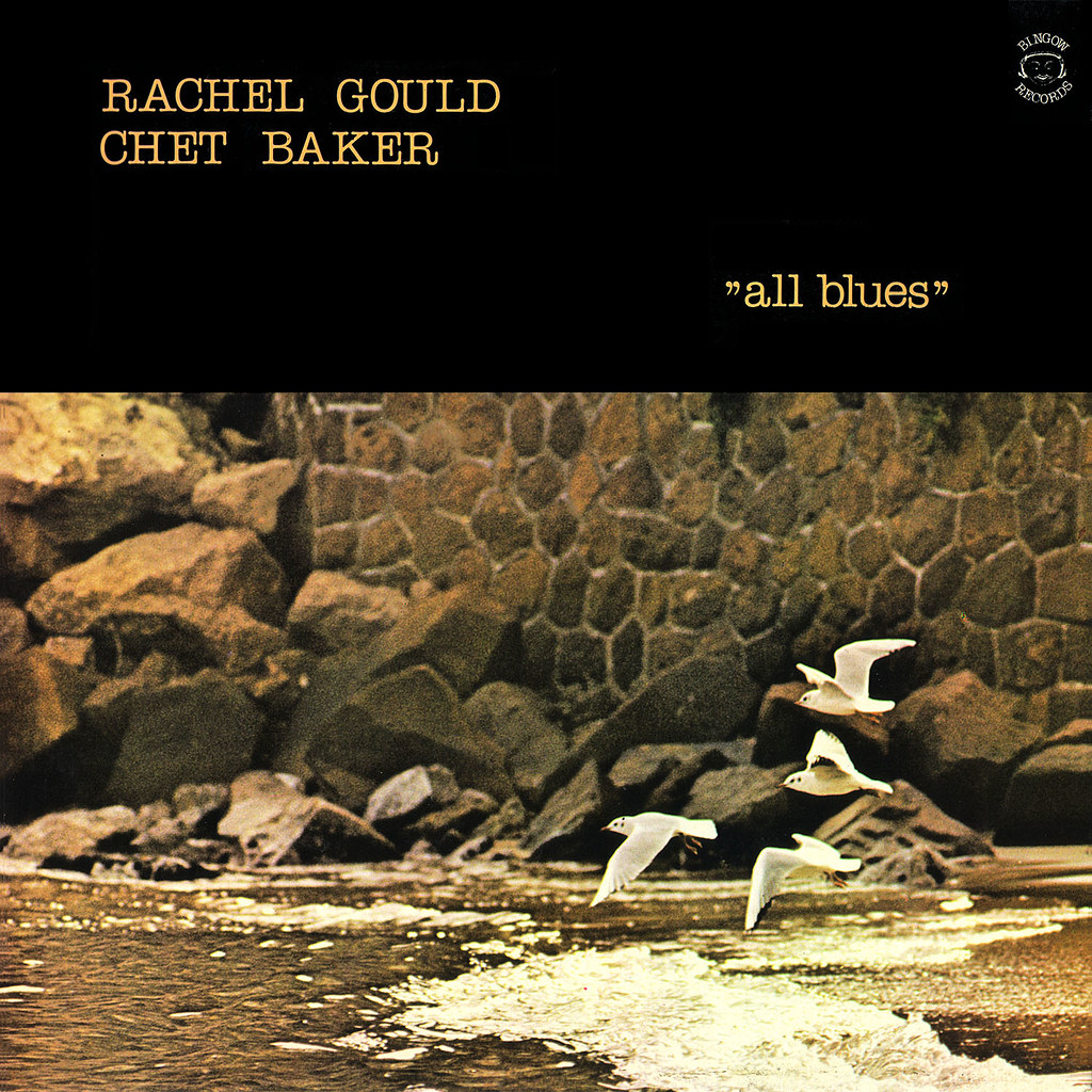 Rachel Gould & Chet Baker - All Blues