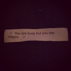 Not really a fortune, but true.