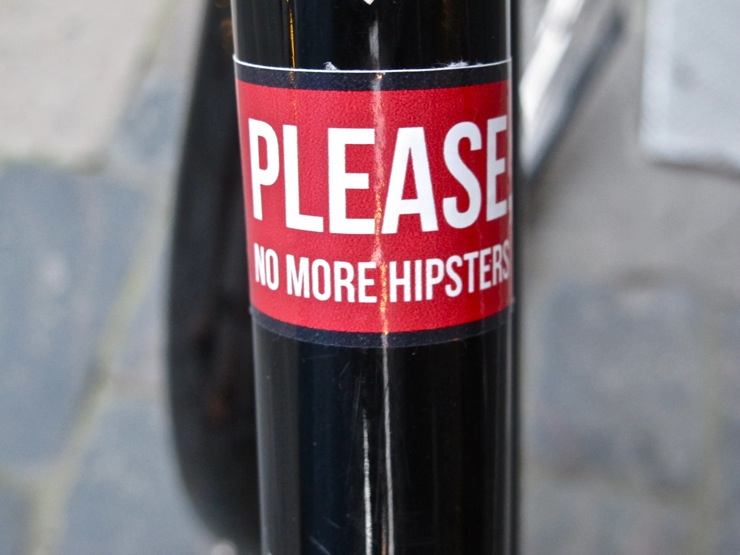 Please no more hipsters