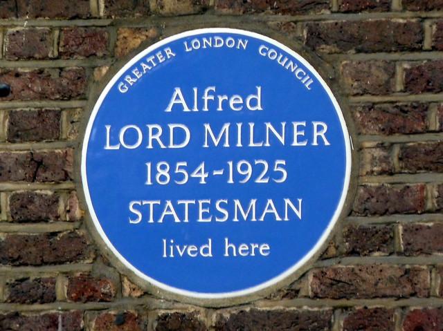 Alfred Milner blue plaque - Lord Alfred Milner 1854–1925 statesman lived here