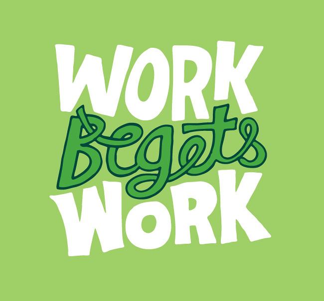 1079 20120410 Work Begets Work.