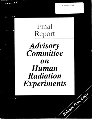 FINAL REPORT ADVISORY COMMITTEE ON HUMAN RADIATION EXPERIME