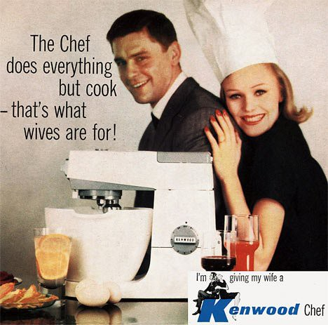The Chef does everything but cook - that's what wives are for!