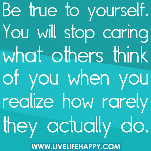to be true to yourself in