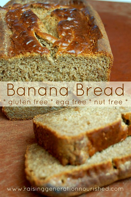 Banana Bread :: Gluten, Egg, Dairy, and Nut Free - Raising Generation ...