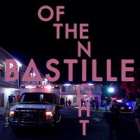 Bastille – Of the Night