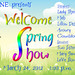 Welcome Spring Show!