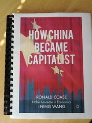 How China Became Capitalist by Ronald Coase (Nobel Laureate in Economics) & Ning Wang - published Mar 23, 2012