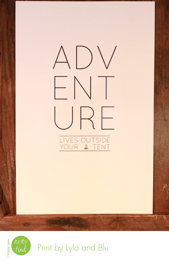 {zesty find} Adventure print by Lyla and Blu