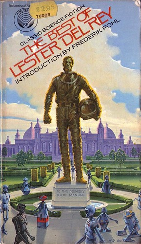 The Best of Lester Del Rey by Lester Del Rey. Del Rey 1978. Cover art H. R. Van Dongen