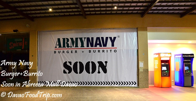 Army Navy: Burger + Burrito... Soon in Abreeza Mall Davao
