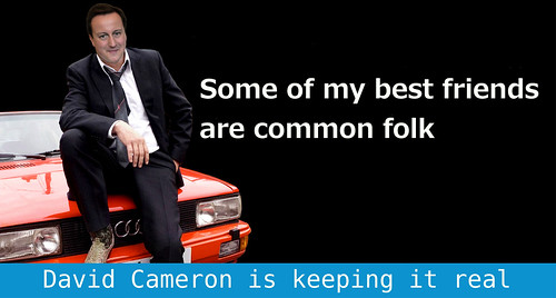 Some of my best friends are common folk.David Cameron keeps it real. by Teacher Dude's BBQ