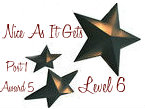 Nice As It Gets - Level 6 award