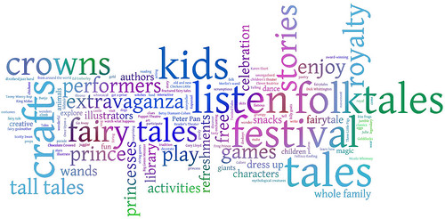 Fairy Tale Festival Wordle from April 2012 events