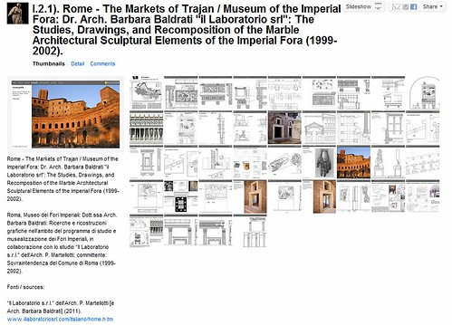 "1.2. Rome - The Markets of Trajan / Museum of the Imperial Fora: Dr. Arch. Barbara Baldrati ""il Laboratorio srl"": The Studies, Drawings, and Recomposition of the Marble Architectural Sculptural Elements of the Imperial Fora (1999-2002)."