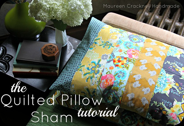 The Quilted Pillow Sham Tutorial