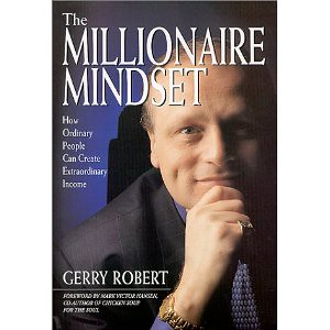 The millionaire mindset by gerry robert