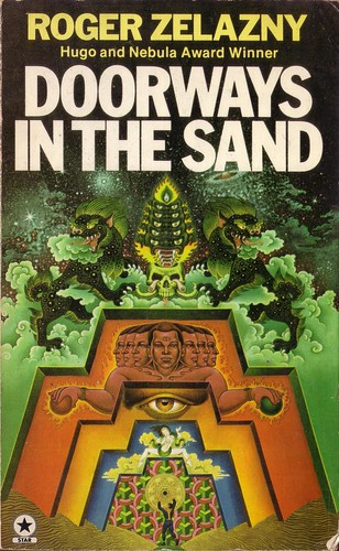 Doorways in the Sand by Roger Zelazny. Star 1976. Cover art Bob Haberfield