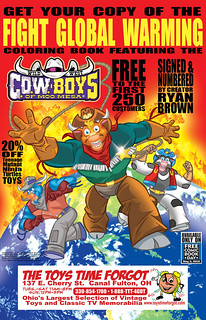 "THE TOYS TIME FORGOT :: FREE COMIC BOOK DAY;  GET YOUR COPY OF THE "" FIGHT GLOBAL WARMING  COLORING BOOK Featuring The Wild West C.O.W.-Boys of Moo Mesa "" (( May 5, 2012 ))"
