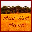 Mud Hut Mama Button