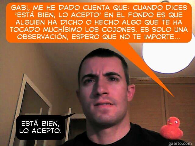 Saga de la Webcam IV - Lo acepto