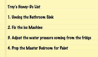 Trey's Honey-Do List