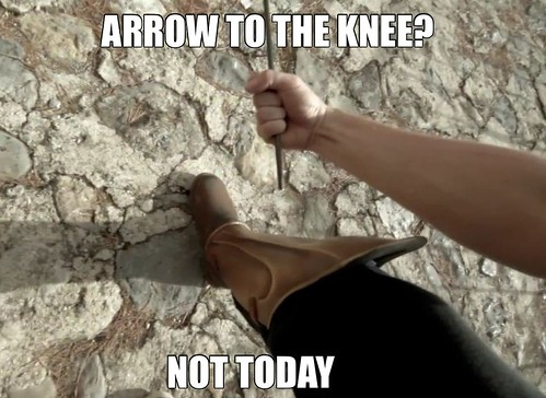 Arrow to the knee?  Not today.