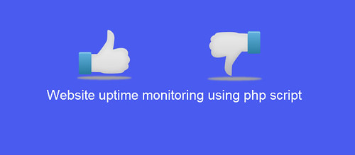 Website uptime monitoring using php script by Anil Labs