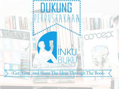 #INKUBUKU: Pinjam Buku Berkualitas Gratis