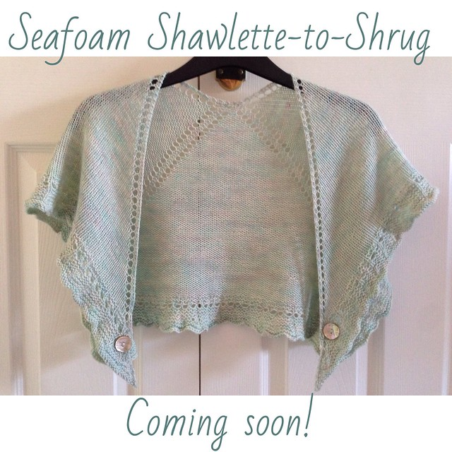 Seafoam Shawlette-to-Shrug ... Ready to be photographed for the pattern
