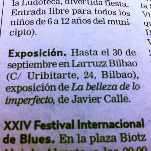 "Nota Prensa Exposición ""La Belleza de lo imperfecto"" de JabierCalle en DEIA by LaVisitaComunicacion"