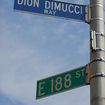 Tue, 10/07/2012 - 9:08pm - One block north of the Doo Wop Corner, 188th Street is named in honor of Dion.