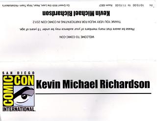 "San Diego Comic-Con 2012;""Go Green! With Lean, Mean, Ninja Team — Nickelodeon's Teenage Mutant Ninja Turtles (sneak peek)"" panel, Kevin Michael Richardson  - name plate"