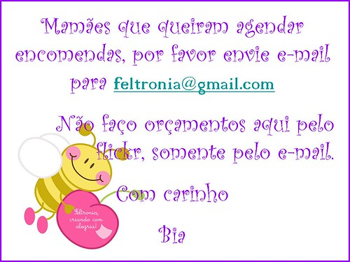 Aviso para as mamães... by Feltronia by Bia Leira