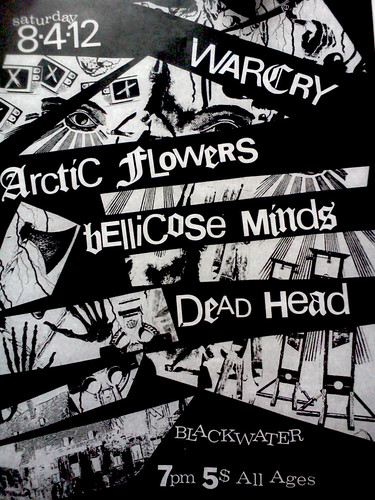 8/4/12 Warcry/ArcticFlowers/BellicoseMinds/DeadHead
