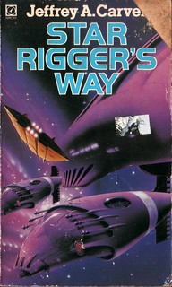 Star Rigger's Way by Jeffrey A. Carver. Arrow 1980