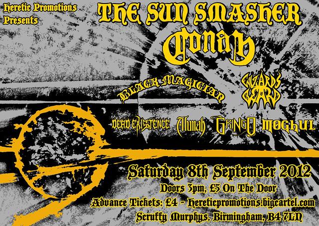 Sun Smasher alldayer Scruffy Murphys Birmingham Conan Black Magician Wizards Beard Dead Existence Alunah Gringo Moghul