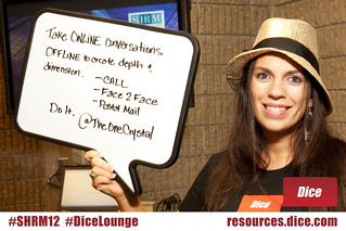 #DiceLounge: Take online conversations offline to create depth. via @TheOneCrystal #SHRM12