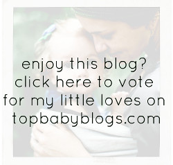 Vote For Us @ topbabyblogs.com Top Baby Blogs