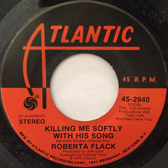 ROBERTA FLACK:KILLING ME SOFTLY WITH HIS SONG(LABEL SIDE-A)