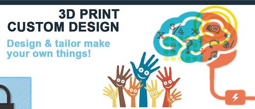 3D Print Custom Design