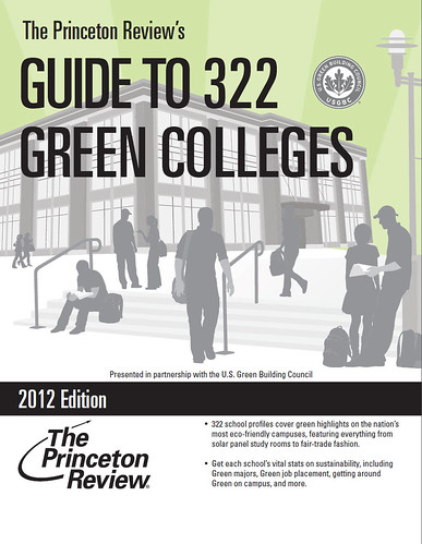 The Princeton Review's Guide to 322 Green Colleges