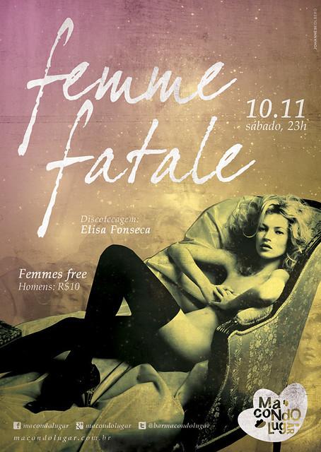 Femme Fatale (10/11/12)
